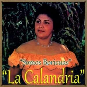 Somos Boricuas, Ernestina Reyes «La Calandria»
