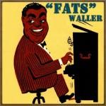Fats Waller, Fats Waller