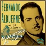 Recuerdos de Cuba, Fernando Albuerne