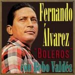 Boleros, Fernando Álvarez
