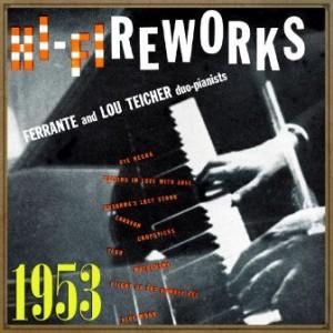Hi-Fiireworks, Ferrante & Teicher