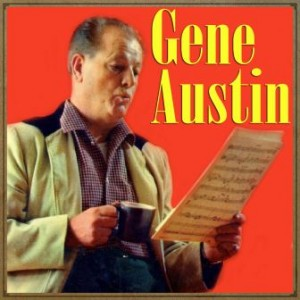 My Restless Heart, Gene Austin