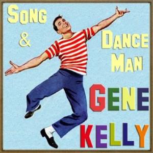 Song & Dance Man, Gene Kelly