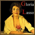 Gloria Lasso, Gloria Lasso