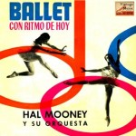 Ballet With Swing, Hal Mooney