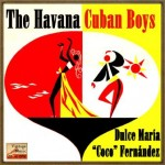 Nostalgia Cubana, The Havana Cuban Boys