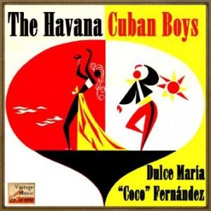 Nostalgia Cubana, The Havana Cuban Boys
