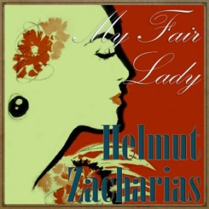My Fair Lady, Helmut Zacharias