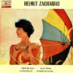 Adios My Love, Helmut Zacharias