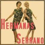 Patricia, Hermanas Serrano
