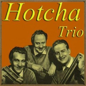 Jazz Me Blues, The Hotcha Trio