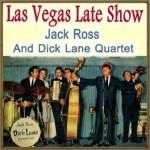 Las Vegas Late Show, Jack Ross
