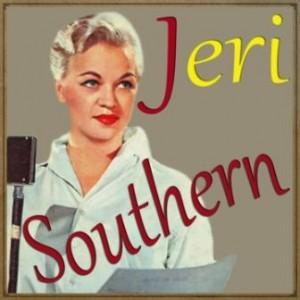 Ungrateful Heart, Jeri Southern