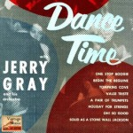 Dance Time,  Jerry Gray