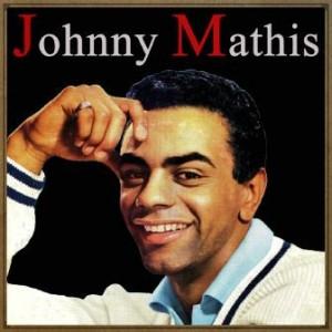 Johnny Mathis, Johnny Mathis