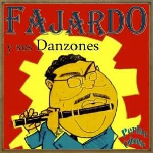 Fajardo y Sus Danzones, José Fajardo