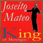 King of Merengue, Joseíto Mateo