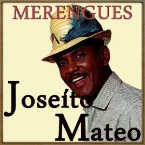 Un Cibaeño en Nueva York, Merengue, Joseíto Mateo
