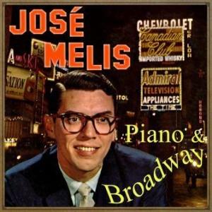Piano & Broadway, José Melis
