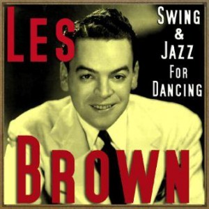 Swing & Jazz for Dancing, Les Brown