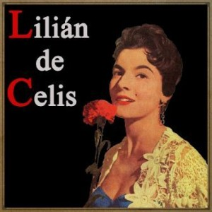 Lilian de Celis, Lilian de Celis