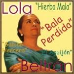 Bala Perdida, Lola Beltrán