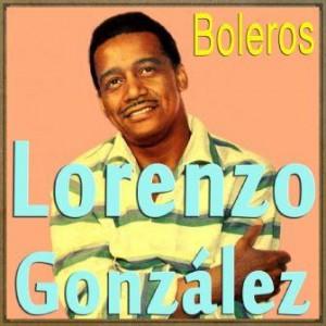 Boleros, Lorenzo González