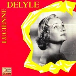 C'est Mon Gigolo, Lucienne Delyle
