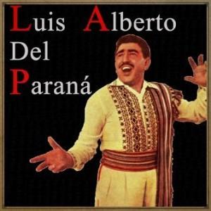 Luis Alberto del Paraná, Luis Alberto del Paraná