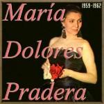 La Flor de la Canela, María Dolores Pradera