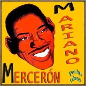 Yenyeré Cuma, Mariano Mercerón