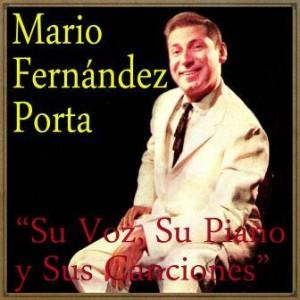 Su Voz, Su Piano y Sus Canciónes, Mario Fernández Porta