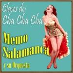 Escuela de Cha Cha Cha, Memo Salamanca