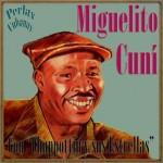 Alto Songo, Miguelito Cuní