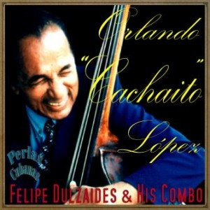 Tropicana Special, Orlando Cachaito López