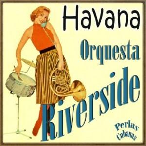 Habana, Orquesta Riverside