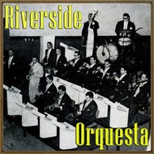 Santiaguera, Orquesta Riverside