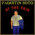 At The Fair, Paquitin Soto