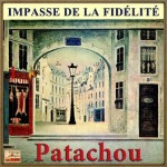 Impasse De La Fidélité, Patachou