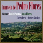 El Cafetero,  Cuarteto De Pedro Flores
