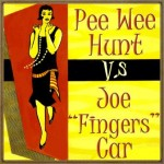 Pee Wee Hunt Vs. Joe «Fingers» Carr