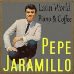 Latin World, Piano & Coffee, Pepe Jaramillo