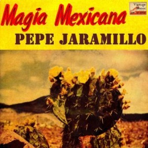 Magia Mexicana, Pepe Jaramillo