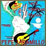 Latin American Rithm, Pepe Jaramillo