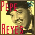 A Rita Montaner, Pepe Reyes