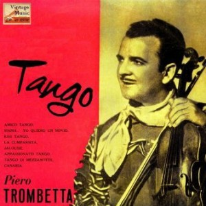 Tango.. Tango, Piero Trombetta