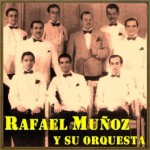 Luna De Miel, Rafael Muñoz