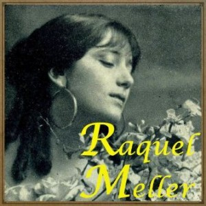 Raquel Meller, Raquel Meller