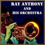 Ray Anthony, Ray Anthony