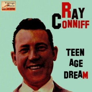 Teen Age Dream, Ray Conniff